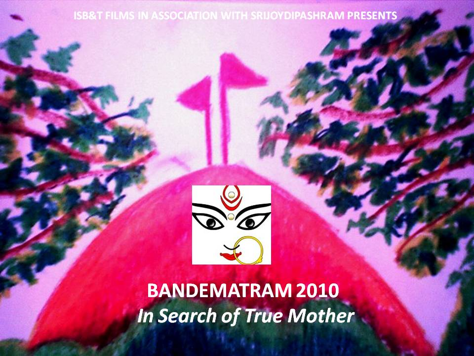Bandematram_2010_In_Search_Of_True_Mother